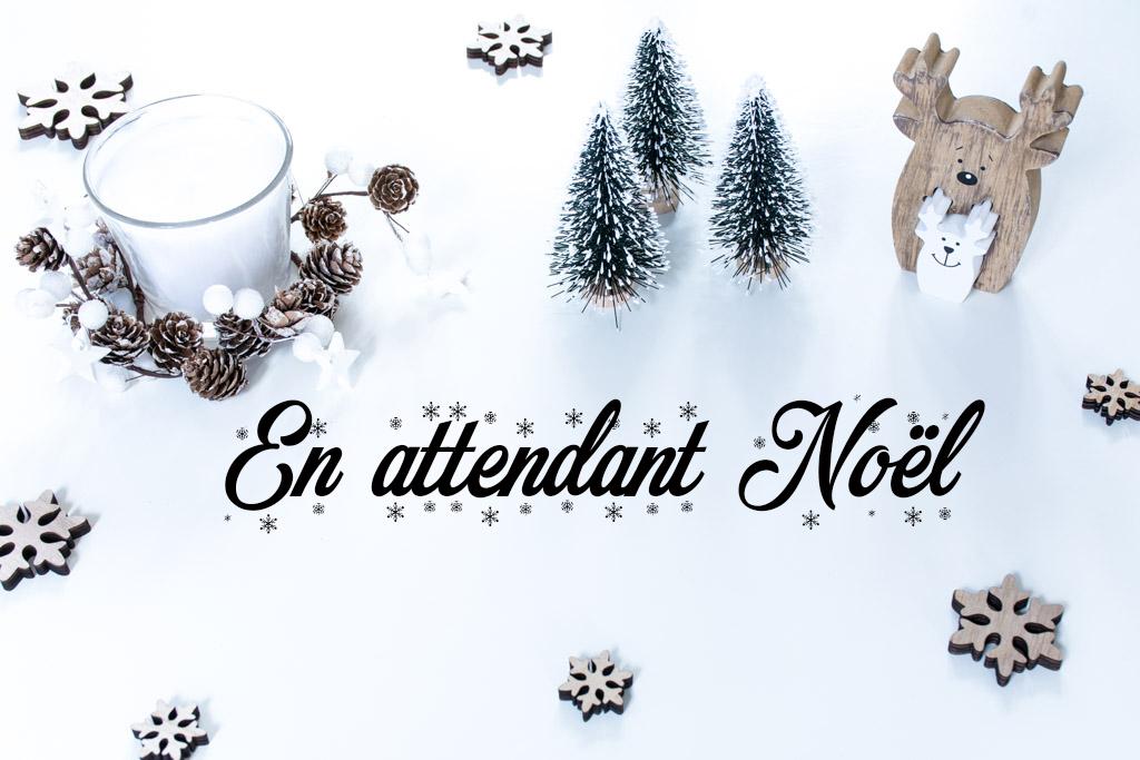 en attendant noel En attendant Noël   Anything is possible en attendant noel