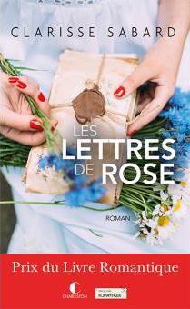 les lettres de rose clarisse sabard