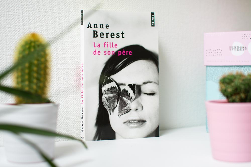 La fille de son pere Anne Berest 1